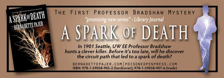 Book ad: Tesla coil murder mystery at the University of Washington, A Spark of Death, by Bernadette Pager